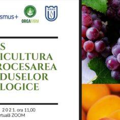Învață despre agricultura și procesarea produselor ecologice